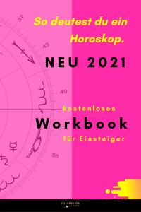 So deutest Du ein Horoskop - Workbook